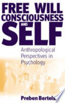 Free Will  Consciousness  and Self