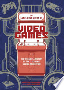 The Comic Book Story of Video Games Book Cover