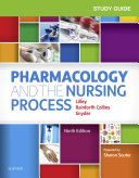 Study Guide for Pharmacology and the Nursing Process E-Book