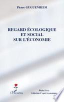 Regard écologique et social sur l'économie