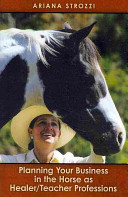 Planning Your Business in the  Horse As Healer Teacher  Professions