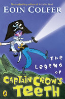The Legend of Captain Crow s Teeth Book PDF