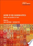 Ageing in Sub Saharan Africa