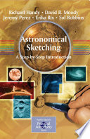 Astronomical Sketching: A Step-by-Step Introduction Astronomical Sketches And Step By Step Tutorials