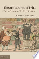 The Appearance of Print in Eighteenth Century Fiction