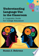 Understanding Language Use in the Classroom