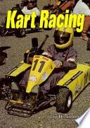 Kart Racing Kinds Of Karts Races And Equipment