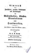 Almanach der Fortschritte  neuesten Erfindungen und Entdeckungen in Wissenschaften  Kunsten  Manufacturen und Handwerken