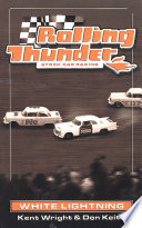 Rolling Thunder Stock Car Racing  White Lightning
