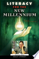 Literacy For The New Millennium Adult Literacy book