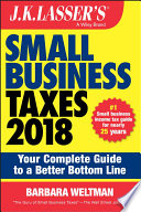 J K  Lasser s Small Business Taxes 2018