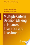 Multiple Criteria Decision Making In Finance Insurance And Investment