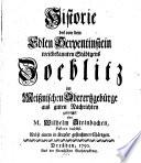 Historie des von dem Edlen Serpentinstein weitbekannten Städtgens Zoeblitz im Meißnischen Oberertzgebürge