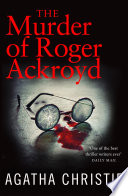 The Murder of Roger Ackroyd (Poirot) by Agatha Christie