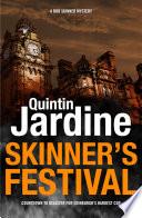 Skinner s Festival  Bob Skinner series  Book 2