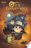 Over the Garden Wall Special #1 by Pat McHale