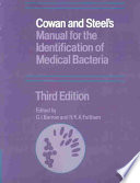 Cowan and Steel s Manual for the Identification of Medical Bacteria