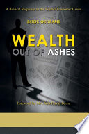 Wealth Out Of Ashes : ...