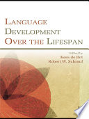 Language Development Over the Lifespan