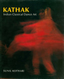 Kathak, Indian Classical Dance Art
