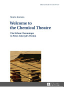 Welcome To The Chemical Theatre book