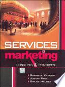 Service Marketing: Concepts & Practices
