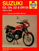 Suzuki GS  GN  GZ   DR125 Service and Repair Manual