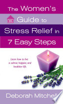 The Women S Guide To Stress Relief In 7 Easy Steps