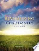 Revitalizing Christianity Study Guide