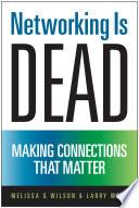 Networking Is Dead