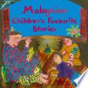 Malaysian Children S Favourite Stories