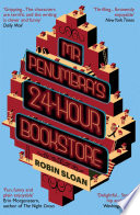 Mr Penumbra s 24 hour Bookstore