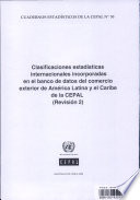 Clasificaciones estad  sticas internacionales incorporadas en el Banco De datos del Comercio Exterior de Am  rica Latina y el Caribe de la CEPAL