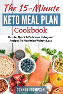 The 15 Minute Keto Meal Plan