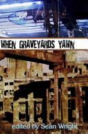 Ebook When Graveyards Yawn Epub Sean Wright Apps Read Mobile
