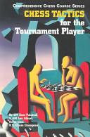 Chess Tactics For The Tournament Player : first two volumes used only materials that...