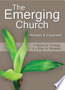 The Emerging Church Revised & Expanded