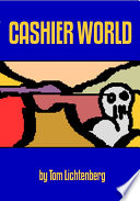 Cashier World Collected Short Pieces