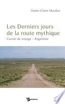 Les Derniers jours de la route mythique