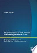 Extremwertstatistik und Numerik von Lévy Flights in der Praxis: Anwendung für Stresstests und Barrier Optionen im Risikomanagement