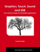 Graphics  Touch  Sound and USB  User Interface Design for Embedded Applications