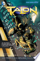 Talon Vol  2  The Fall of The Owls  The New 52
