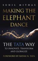 Making the Elephant Dance
