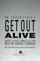 Dr  Frank Field s get out alive
