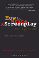 How To Write: A Screenplay : to teach you how to write a...