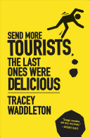 Send More Tourists The Last Ones Were Delicious