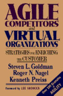 Agile Competitors and Virtual Organizations