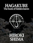 Hagakure The Book Of Hidden Leaves