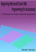 Beginning Microsoft Excel VBA Programming for Accountants