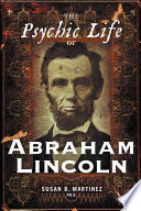 The Psychic Life of Abraham Lincoln